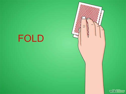 Jangan memaksakan kartu anda dan lakukan fold